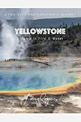 YELLOWSTONE: Enigma in Fire & Water Paperback