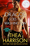 Dragos Goes to Washington: A Novella of the Elder Races (English Edition)