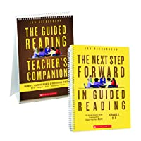 The Next Step Forward in Guided Reading and the Guided Reading Teacher's Companion (Revised)