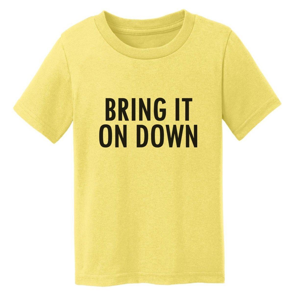 Digital T-Shirt Shop Baby-girls Bring it On Down