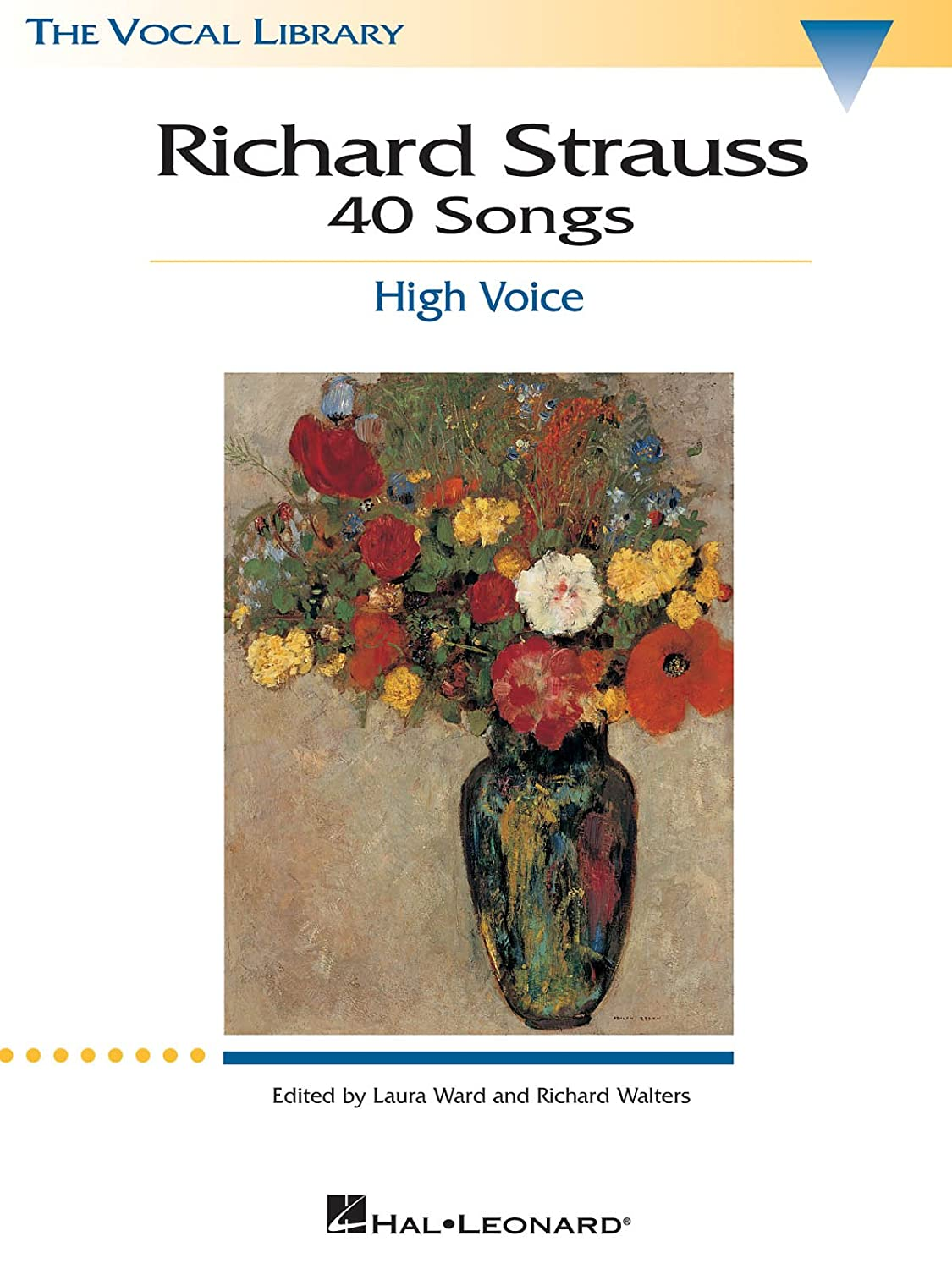 Richard Strauss: 40 Songs - High Voice - The Vocal Library: Musical  Instruments, Stage & Studio - Amazon.ca