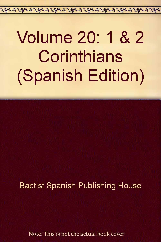 Download Volume 20: 1 & 2 Corinthians (Spanish Edition) pdf epub