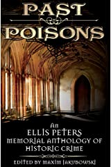 Past Poisons: An Ellis Peters Memorial Anthology of Historical Crime Paperback