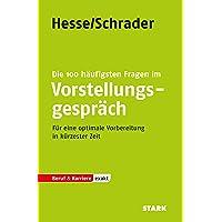 Hesse/Schrader: EXAKT - Die 100 häufigsten Fragen im Vorstellungspräch