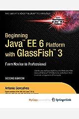 Beginning Java EE 6 with GlassFish 3 Paperback