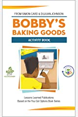 Bobby's Baking Goods Activity Book Kindle Edition