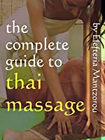 The Complete Guide to Thai Massage [OV]