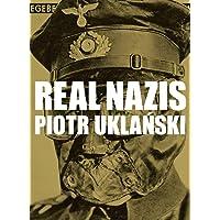 Piotr Uklanski: Real Nazis