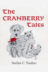 The Cranberry Tales - A Children's Book for Adults, Too Kindle Edition
