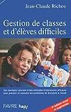Gestion de classes et d'élèves difficiles - 5e édition