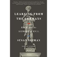 Learning from the Germans: Race and the Memory of Evil