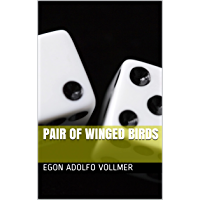 Pair of Winged Birds (English Edition)