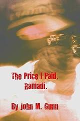 The Price I Paid, Ramadi. Kindle Edition