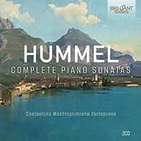 Johann Nepomuk Hummel : Intégrale des sonates pour piano. Mastroprimiano.