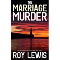 THE MARRIAGE MURDER an addictive crime mystery full of twists (Eric Ward Mystery Book 10) (English Edition)