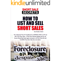 """HOW TO LIST AND SELL """"Short Sales"""" (Short Sale Success Secrets for Agents Book 1)"""