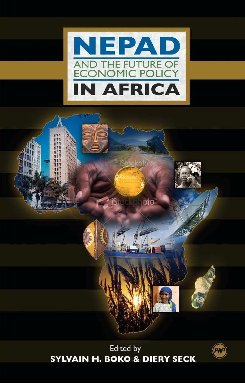 NEPAD and the Future of Economic Policy in Africa pdf