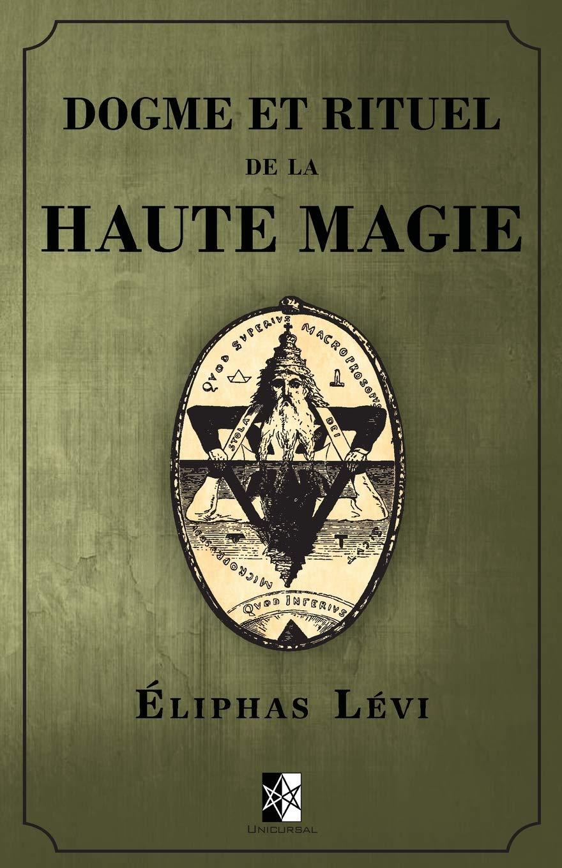 Dogme et Rituel de la Haute Magie: (œuvre complète vol.1 & vol.2) (French Edition) pdf