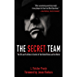 The Secret Team: The CIA and Its Allies in Control of the United States and the World (English Edition)