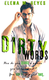 Dirty Words (An Erotic Short)