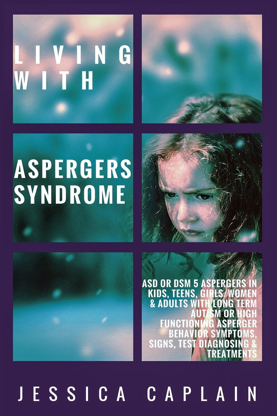 Living With Aspergers Syndrome: ASD or DSM 5 Aspergers in