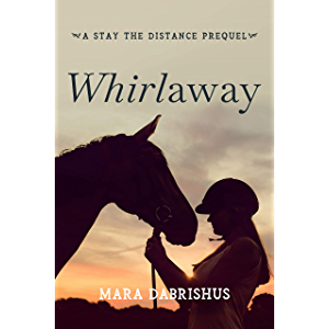 Whirlaway: a Stay the Distance Short Story