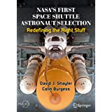 NASA's First Space Shuttle Astronaut Selection: Redefining the Right Stuff (Springer Praxis Books) (English Edition)