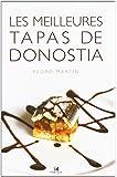 Les Meilleures Tapas de Donostia