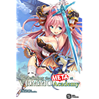 Redefining the META at VRMMO Academy (Light Novel) Vol. 1 (English Edition)