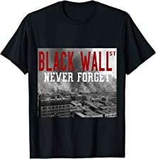 Black Wall Street Never Forget Our History Black Wall Street T-Shirt