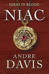 Niac (Ideas in Blood Book 1) Kindle Edition