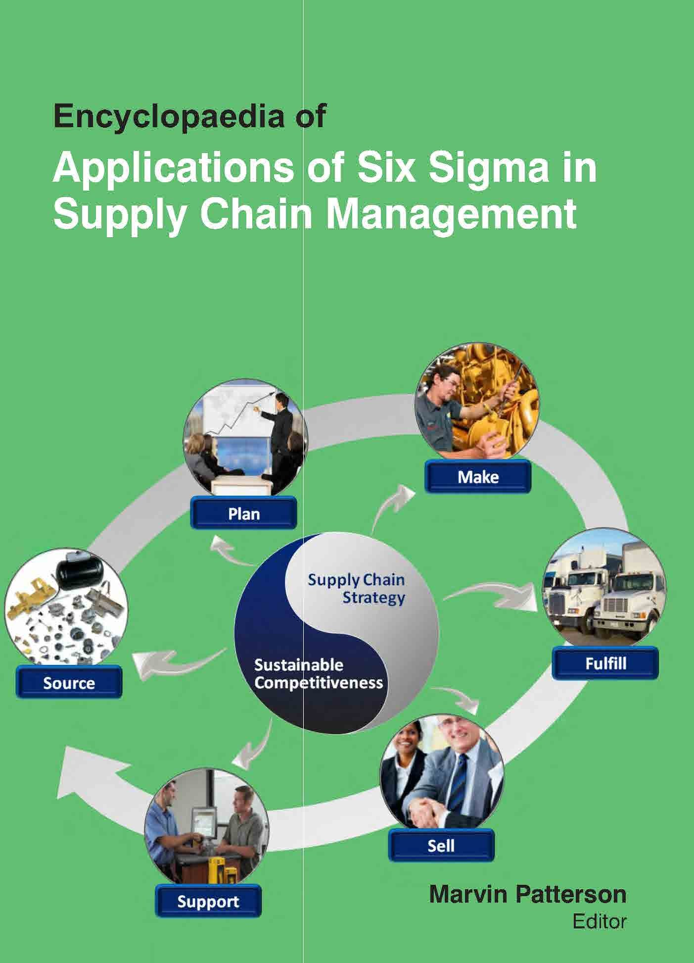 Encyclopaedia Of Applications Of Six Sigma In Supply Chain Management (3 Volumes) pdf