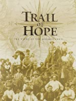 Trail of Hope: The Story of the Mormon Trail