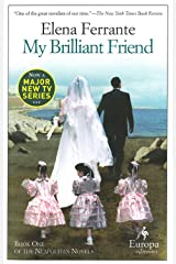 My Brilliant Friend: Neapolitan Novels, Book One Paperback