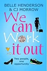 We can Work it out: Two people, one opportunity Kindle Edition