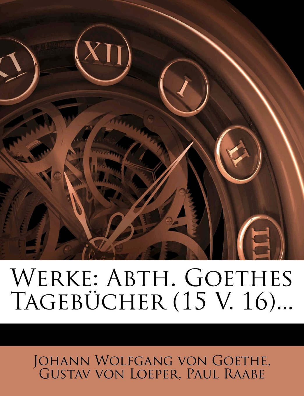 Download Werke: Abth. Goethes Tagebucher (15 V. 16)... (German Edition) PDF