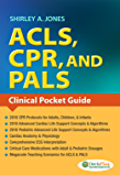 ACLS, CPR, AND PALS Clinical Pocket Guide