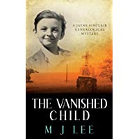 The Vanished Child: A Jayne Sinclair Genealogical Mystery: 4