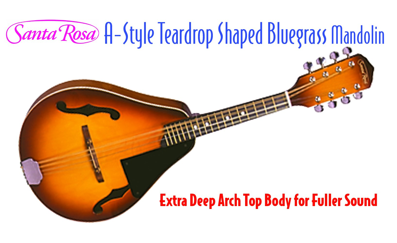 Santa Rosa Deep Arch-Top, 8-String A- A-Style Mandolin With Chrome Machine Heads, Right Handed (MAND22)