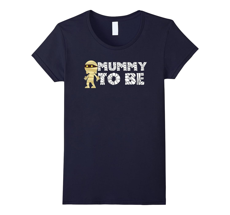 Womens Mummy To Be Halloween Pregnancy Announcement T-Shirt-FL