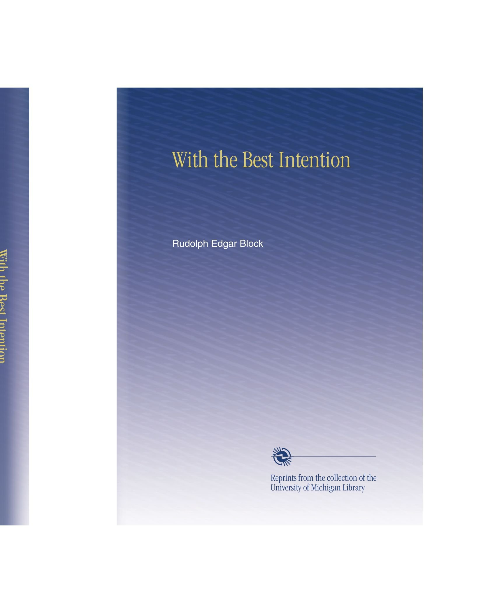 Download With the Best Intention PDF