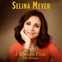 A Woman First: First Woman: A Memoir