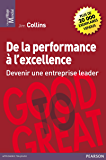 De la performance à l'excellence: Devenir une entreprise leader