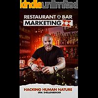 Restaurant & Bar Marketing II: Hacking Human Nature