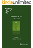 Meditations on Heart-Activity: Given by Rudolf Steiner