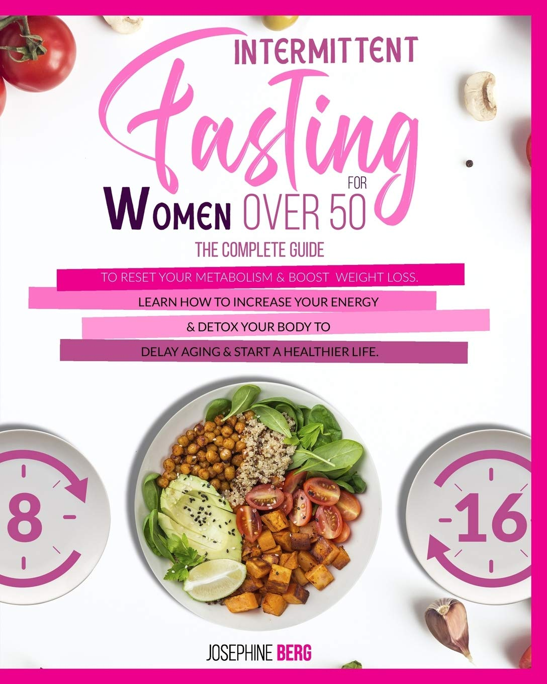Intermittent Fasting For Women Over 12: The Complete guide to