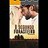 O Segundo Forasteiro (Amor e culpa em coincidências indesejadas do destino Livro 2)