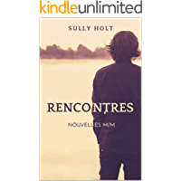 Rencontres (French Edition)