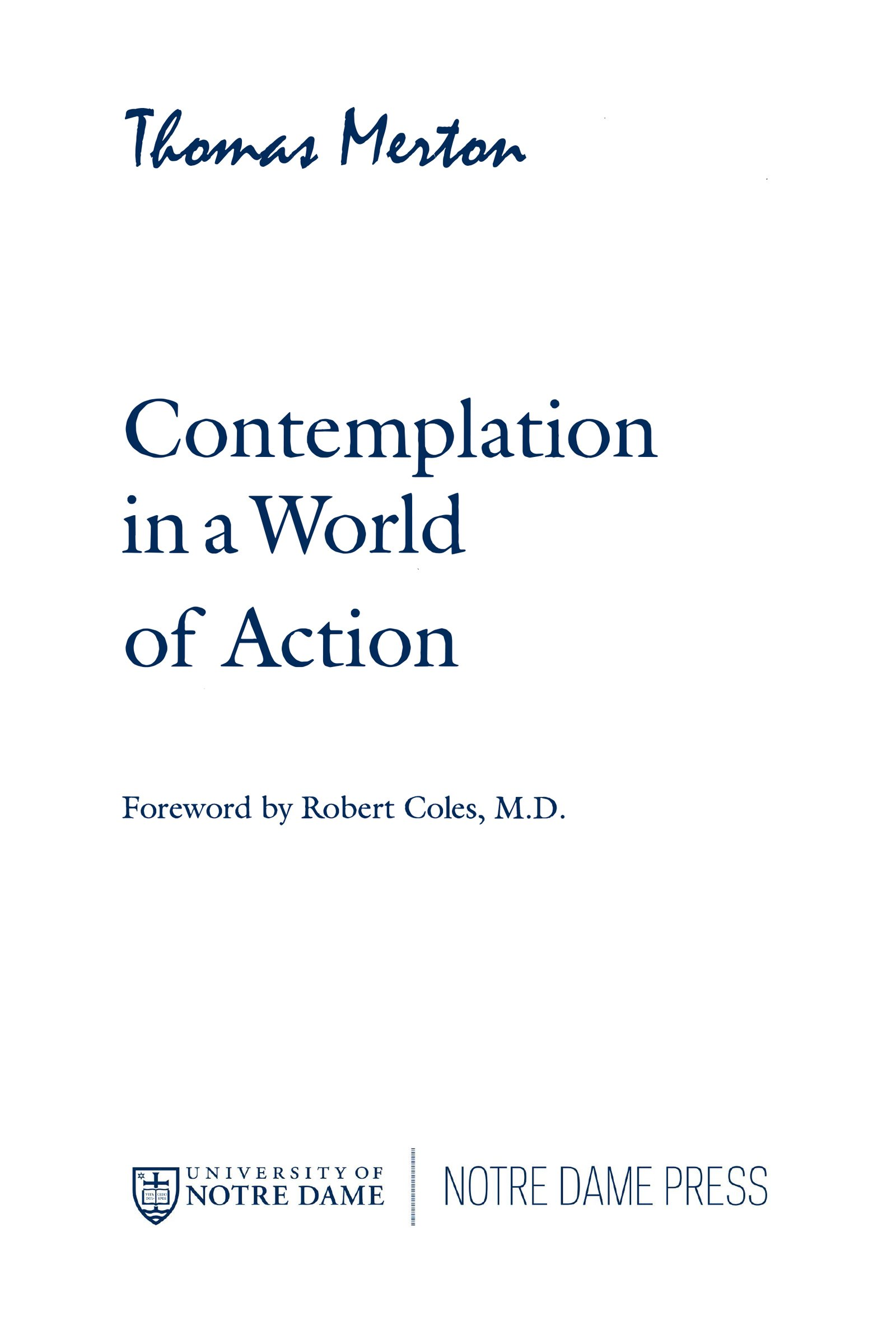 Contemplation in a world of action second edition restored and contemplation in a world of action second edition restored and corrected gethsemani studies p thomas merton 9780268008345 amazon books fandeluxe Image collections