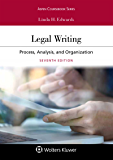 Legal Writing: Process, Analysis, and Organization (Aspen Coursebook Series)